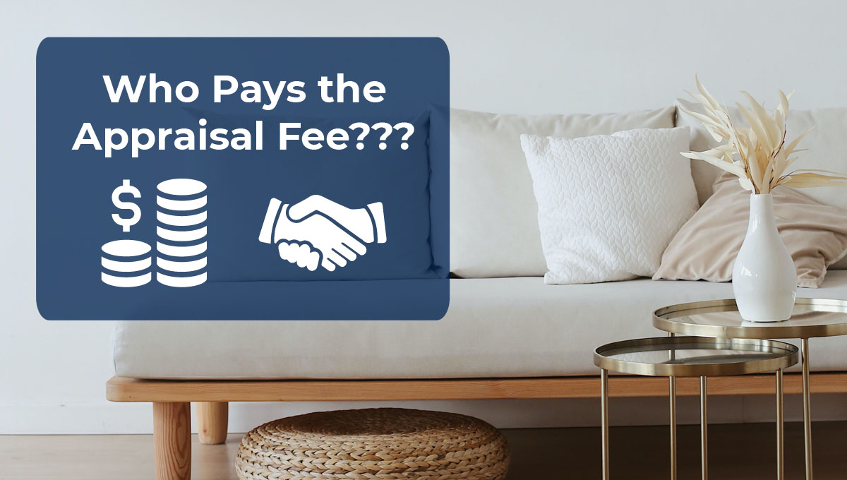 who pays the appraisal fee in santa clarita