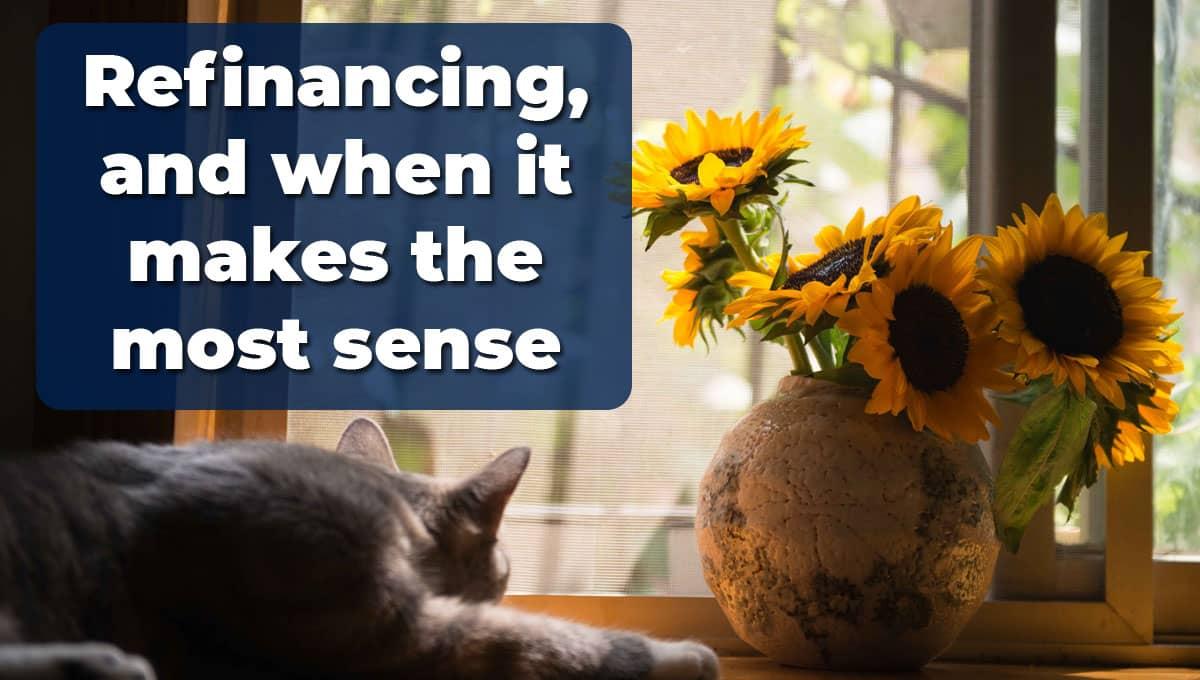refinancing when it makes sense in santa clarita